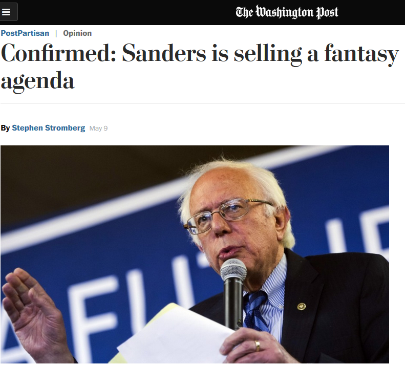 Washington Post: Confirmed: Sanders Is Selling a Fantasy Agenda