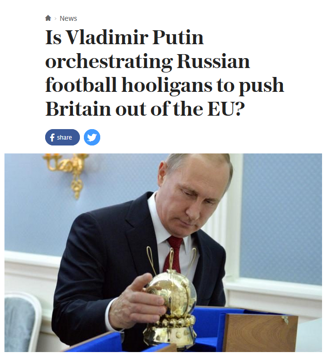 Is Vladimir Putin Orchestrating Russian Football Hooliganism to Push Britain out of the EU?