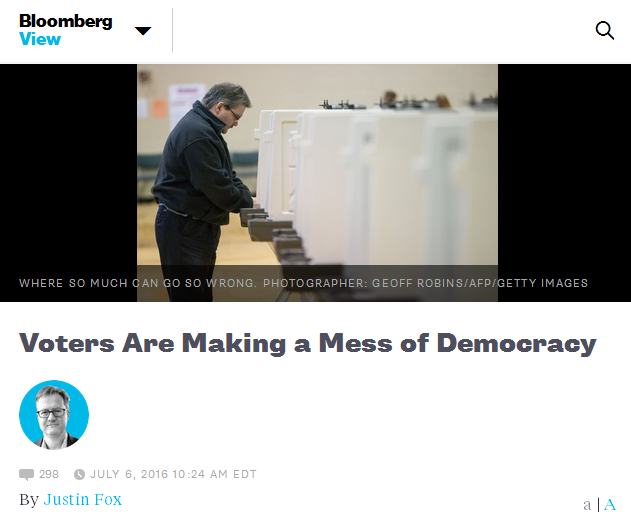 Bloomberg: Voters Are Making a Mess of Democracy