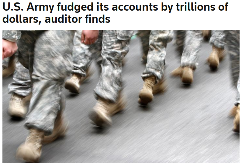 Reuters: US Army Fudged Its Accounts by Trillions of Dollars, Auditor Finds