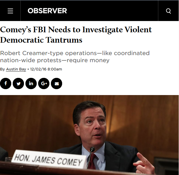 Observer: Comey's FBI Needs to Investigate Violent Democratic Tantrums