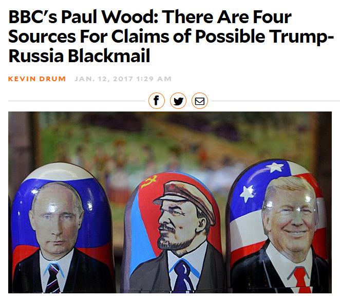 Mother Jones: BBC's Paul Wood: There Are Four Sources For Claims of Possible Trump-Russia Blackmail