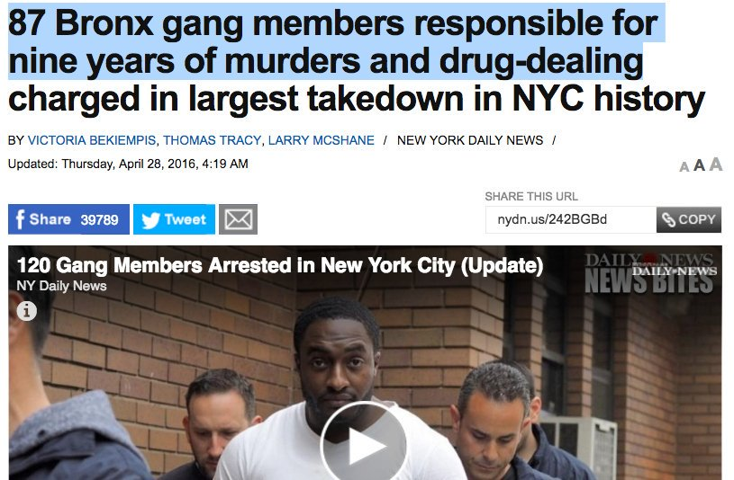 Daily News: 87 Bronx Gang Members Responsible for Nine Years of Murders and Drug-Dealing Charged in Largest Takedown in NYC History