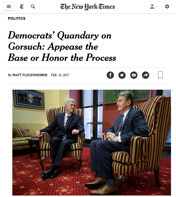 NYT: Democrats' Quandary on Gorsuch: Appease the Base or Honor the Process