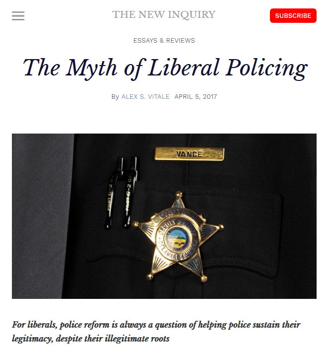 New Inquiry: The Myth of Liberal Policing