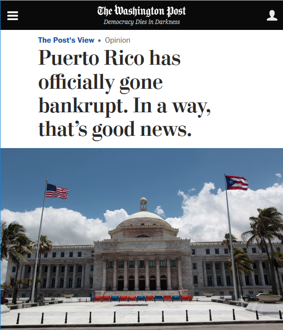 Washington Post editorial: Puerto Rico has officially gone bankrupt. In a way, that's good news.