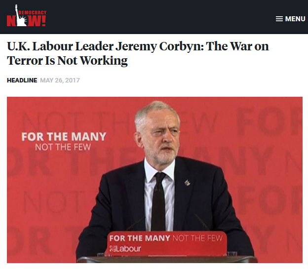 Democracy Now!: U.K. Labour Leader Jeremy Corbyn: The War on Terror Is Not Working