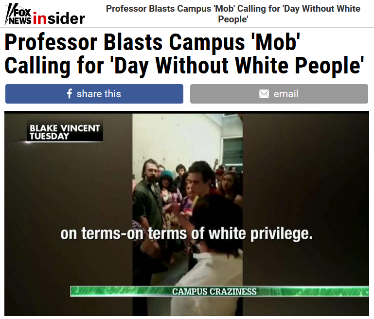 Fox News Insider: Professor Blasts Campus 'Mob' Calling for 'Day Without White People'