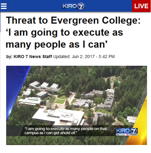 KIRO: Threat to Evergreen College: 'I am going to execute as many people as I can'