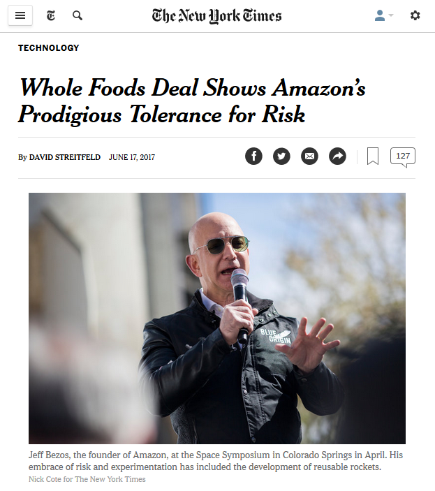 NYT: Whole Foods Deal Shows Amazon's Prodigious Tolerance for Risk