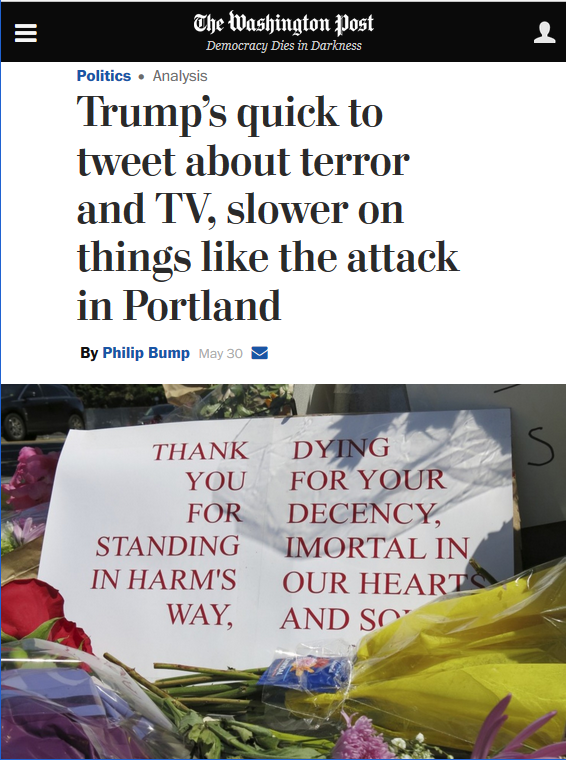 Washington Post: Trump's quick to tweet about terror and TV, slower on things like the attack in Portland