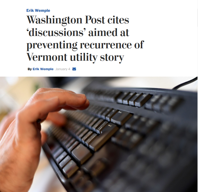 WaPo: Washington Post cites 'discussions' aimed at preventing recurrence of Vermont utility story