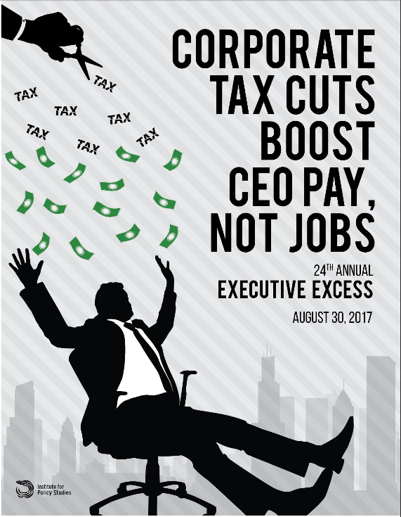 IPS: Corporate Tax Cuts Boost CEO Pay, Not Jobs