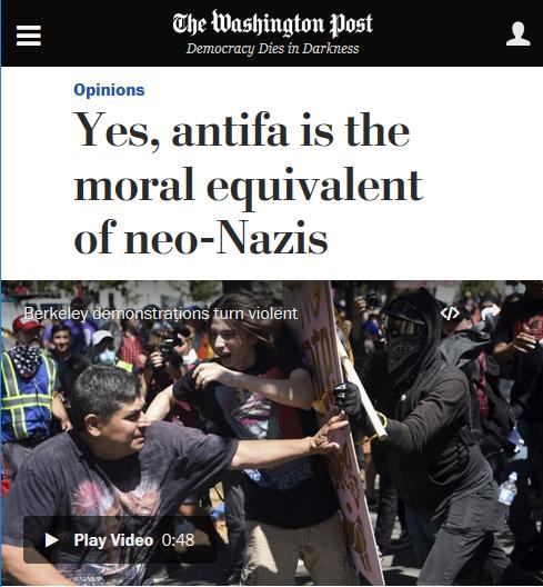 Washington Post: Yes, antifa is the moral equivalent of neo-Nazis.