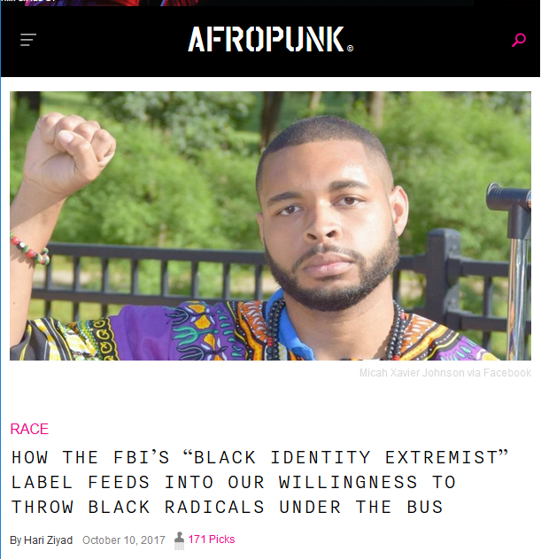 "Afropunk: How the FBI's ""Black Identity Extremist"" label feeds into our willingness to throw Black radicals under the bus"