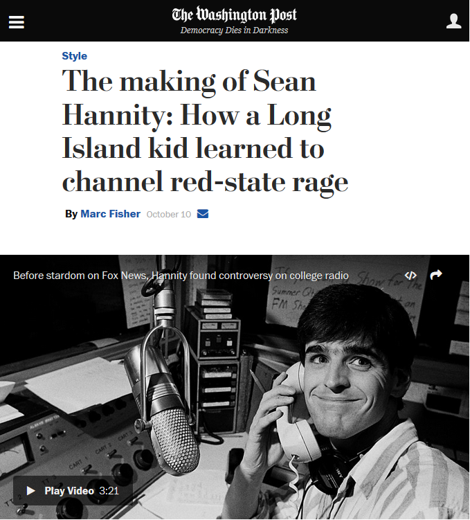 Washington Post: The Making of Sean Hannity