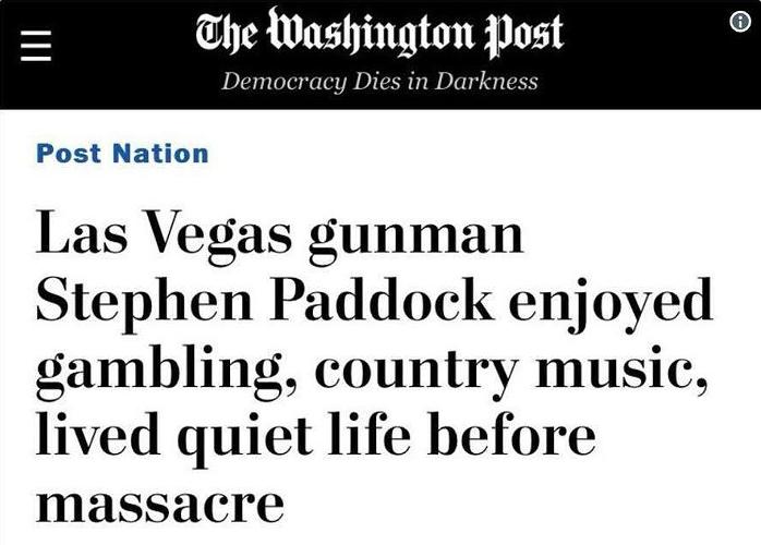 Washington Post: Las Vegas Gunman Stephen Paddock Enjoyed Gambling, Country Music, Lived Quiet Life Before Massacre