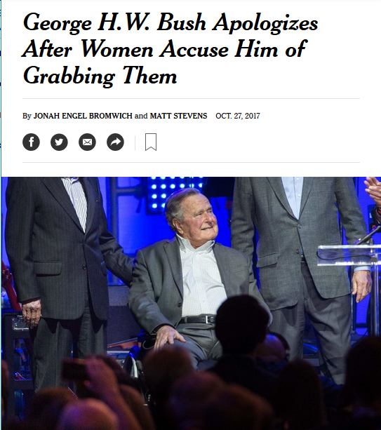 New York Times: George H.W. Bush Apologizes After Women Accuse Him of Grabbing Them