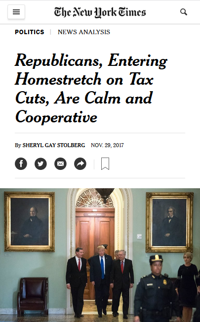 NYT: Republicans, Entering Homestretch on Tax Cuts, Are Calm and Cooperative