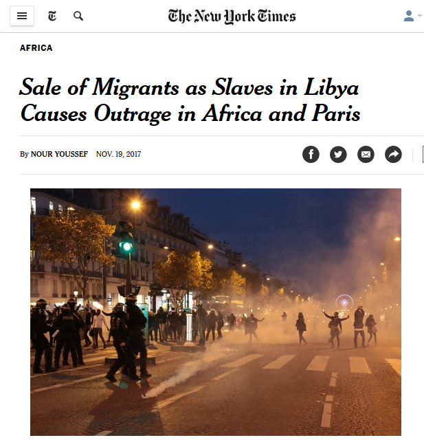 NYT: Sale of Migrants as Slaves in Libya Causes Outrage in Africa and Paris