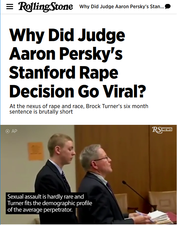 Rolling Stone: Why Did Judge Aaron Persky's Stanford Rape Decision Go Viral?
