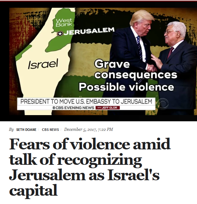 CBS: Fears of Violence Amid Talk of Recognizing Jerusalem as Israel's Capital