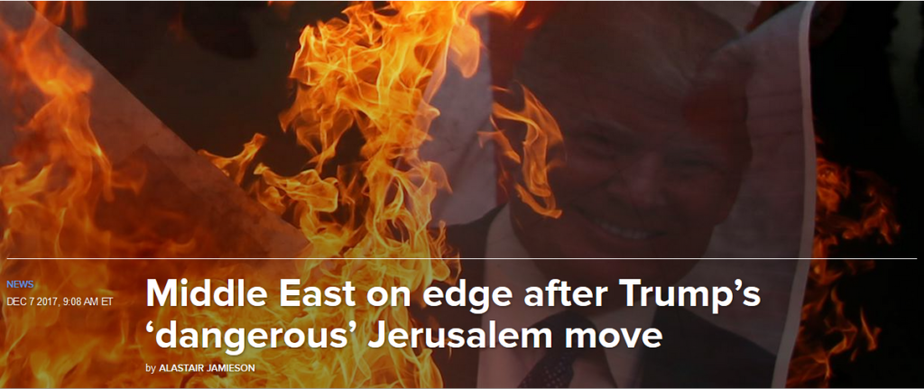 NBC: Middle East on Edge After Trump's 'Dangerous' Jerusalem Move