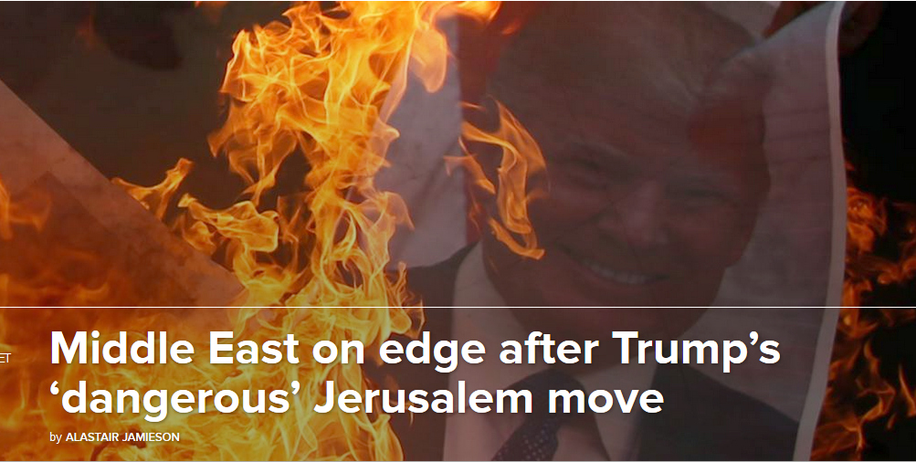 After Trump's Jerusalem Move, Media Worry About 'Violence'–Not Violation of International Law