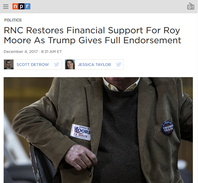 NPR: RNC Restores Financial Support For Roy Moore As Trump Gives Full Endorsement