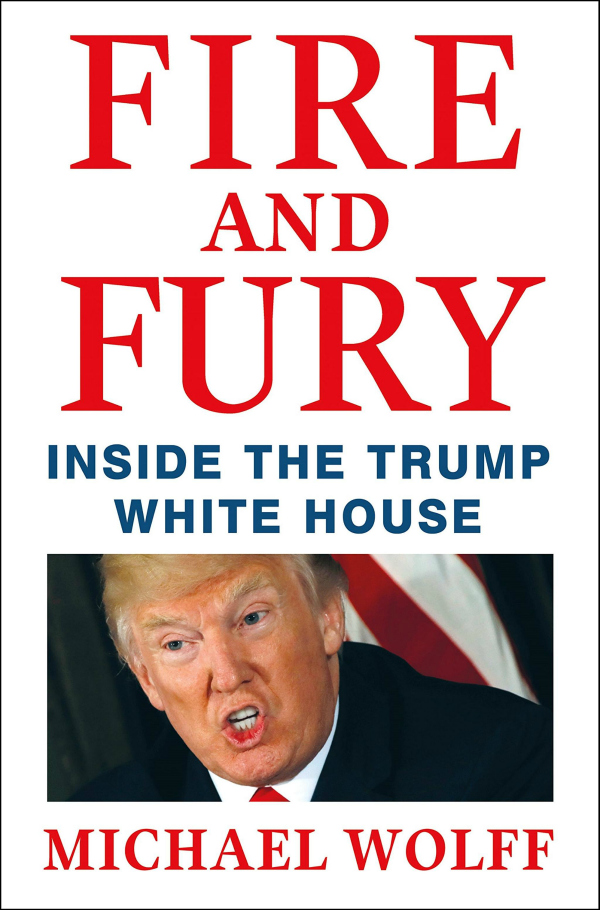 Michael Wolff's Fire and Fury