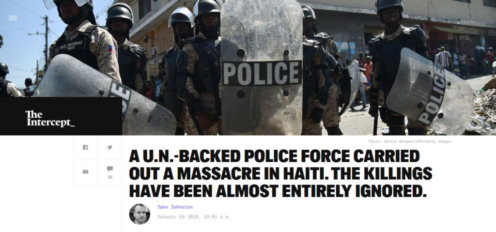 Intercept: A U.N.-Backed Police Force Carried Out a Massacre in Haiti. The Killings Have Been Almost Entirely Ignored.