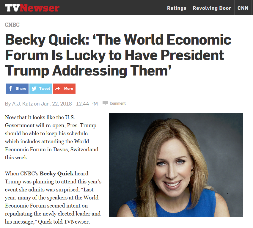 TVNewser: Becky Quick: 'The World Economic Forum Is Lucky to Have President Trump Addressing Them'