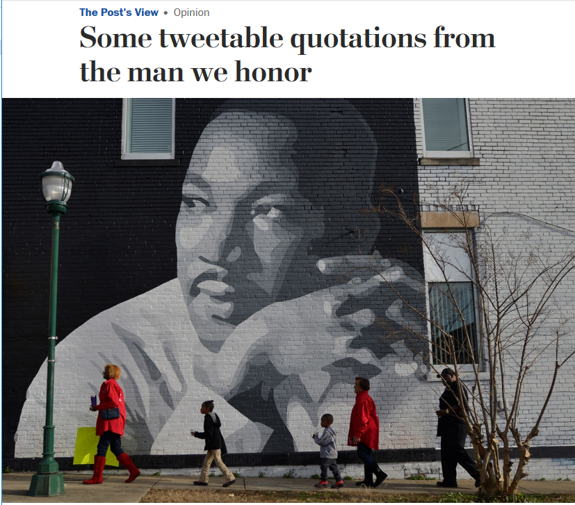 WaPo: Some tweetable quotations from the man we honor