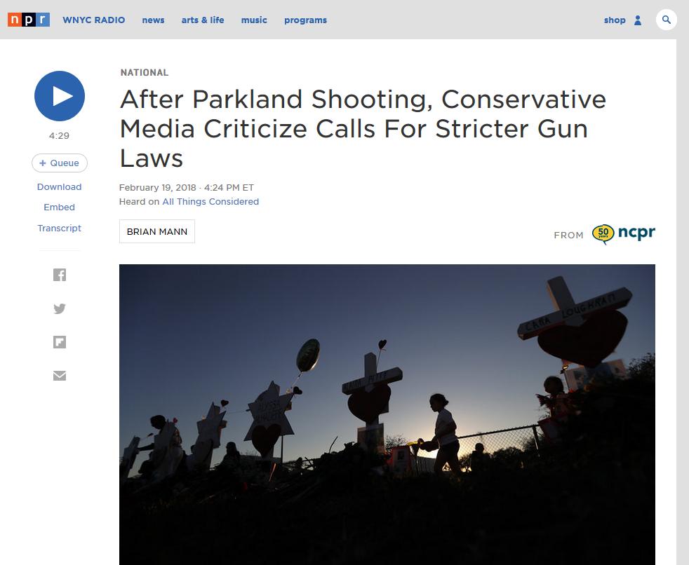 NPR: After Parkland Shooting, Conservative Media Criticize Calls For Stricter Gun Laws