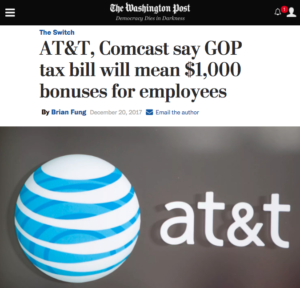 WaPo: AT&T, Comcast Say GOP Tax Bill Will Mean $1,000 Bonuses for Employees