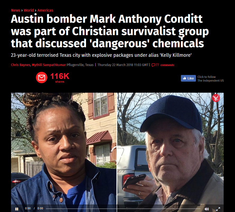 Independent: Austin Bomber Mark Anthony Conditt Was Part of Christian Survivalist Group That Discussed 'Dangerous' Chemicals