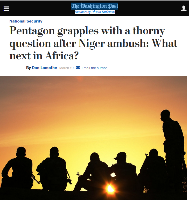 Washington Post: Pentagon grapples with a thorny question after Niger ambush: What next in Africa?