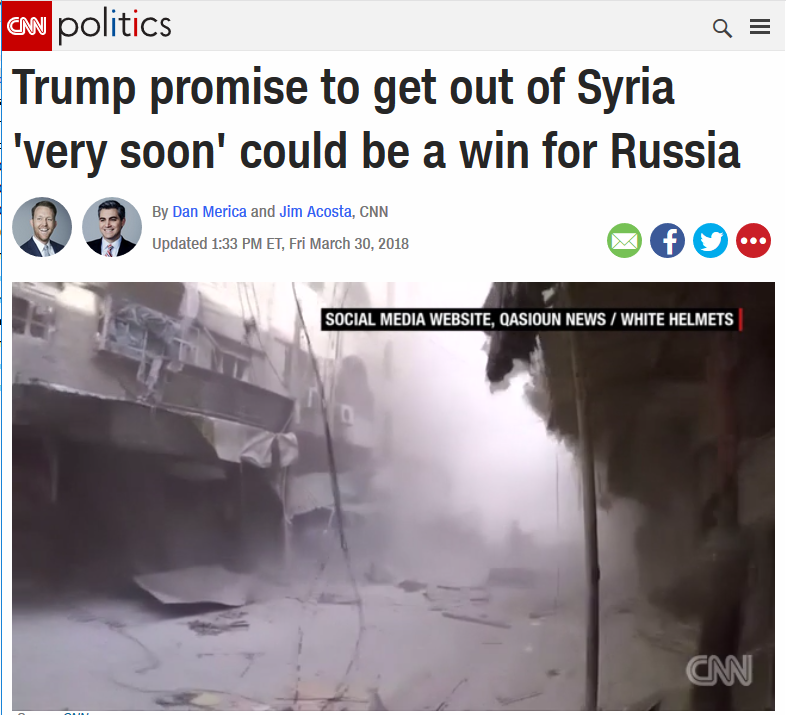 CNN: Trump Promise to Get Out of Syria 'Very Soon' Could Be a Win for Russia
