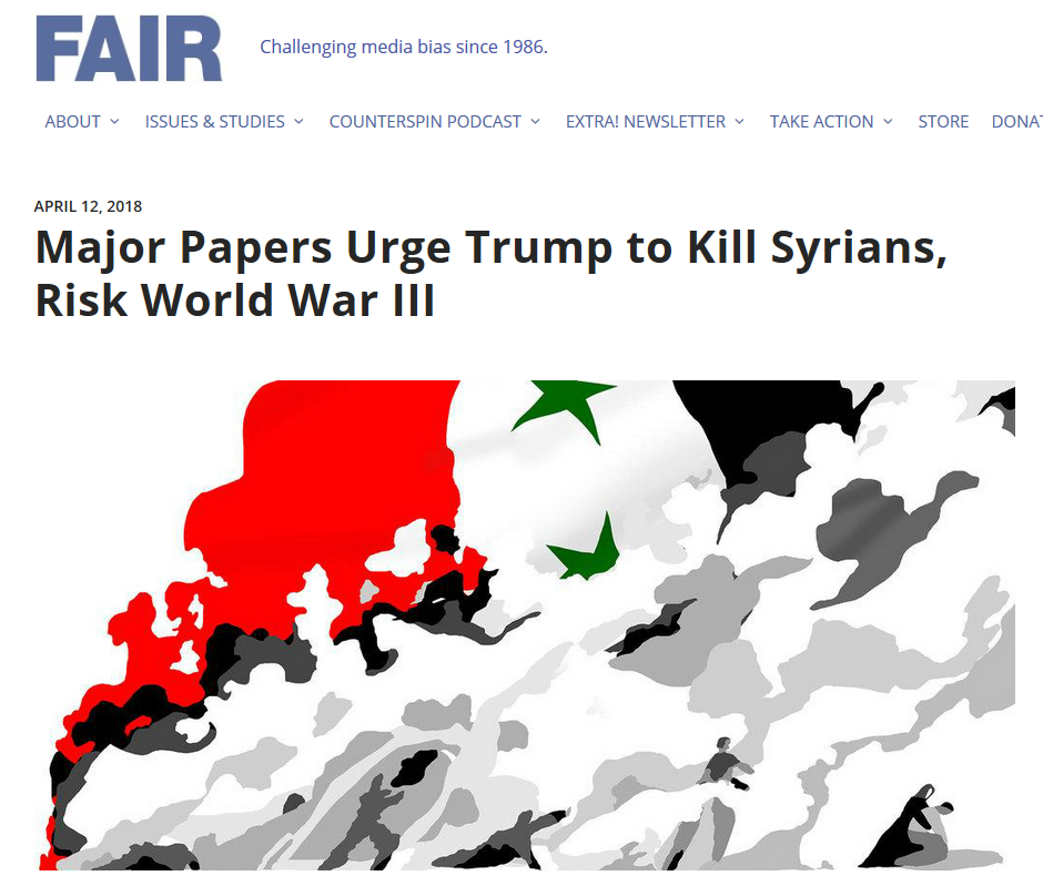 FAIR: Major Papers Urge Trump to Kill Syrians, Risk World War III