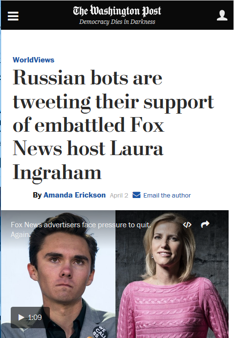 WaPo: Russian bots are tweeting their support of embattled Fox News host Laura Ingraham