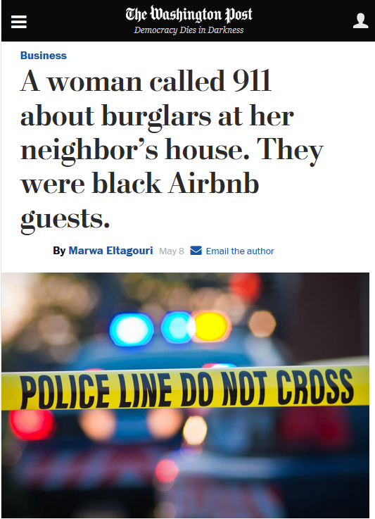 WaPo: A woman called 911 about burglars at her neighbor's house. They were black Airbnb guests