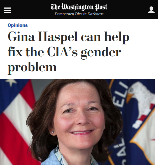 WaPo: Gina Haspel Can Help Fix the CIA's Gender Problem