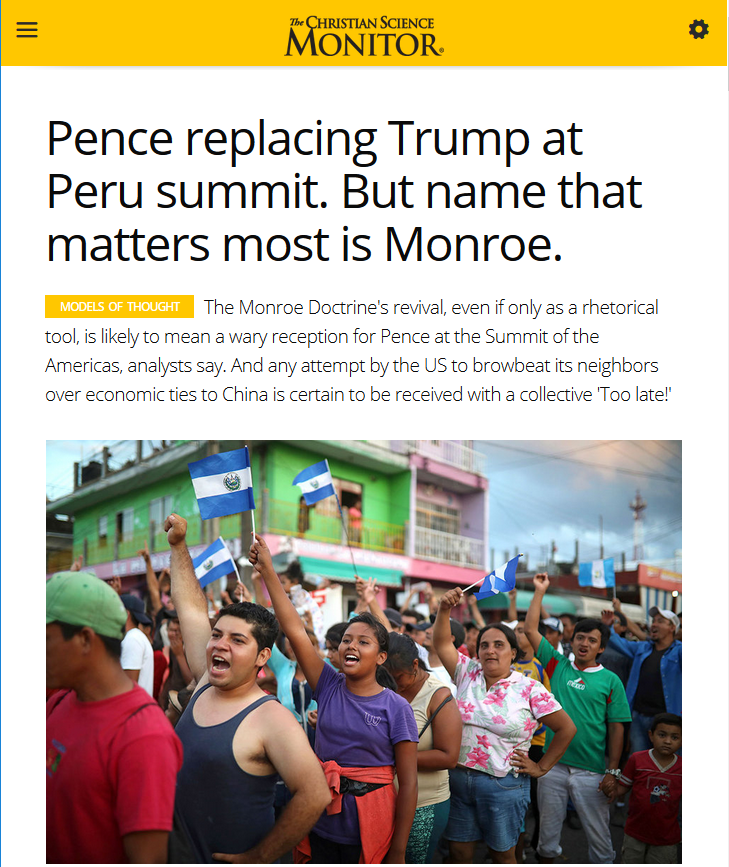 CSM: Pence replacing Trump at Peru summit. But name that matters most is Monroe.