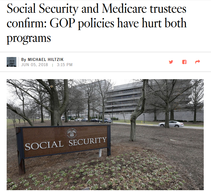 LAT: Social Security and Medicare Trustees Confirm: GOP Policies Have Hurt Both Programs