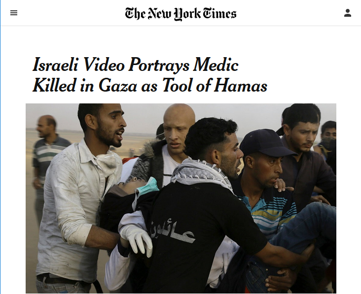 NYT: Israeli Video Portrays Medic Killed in Gaza as Tool of Hamas