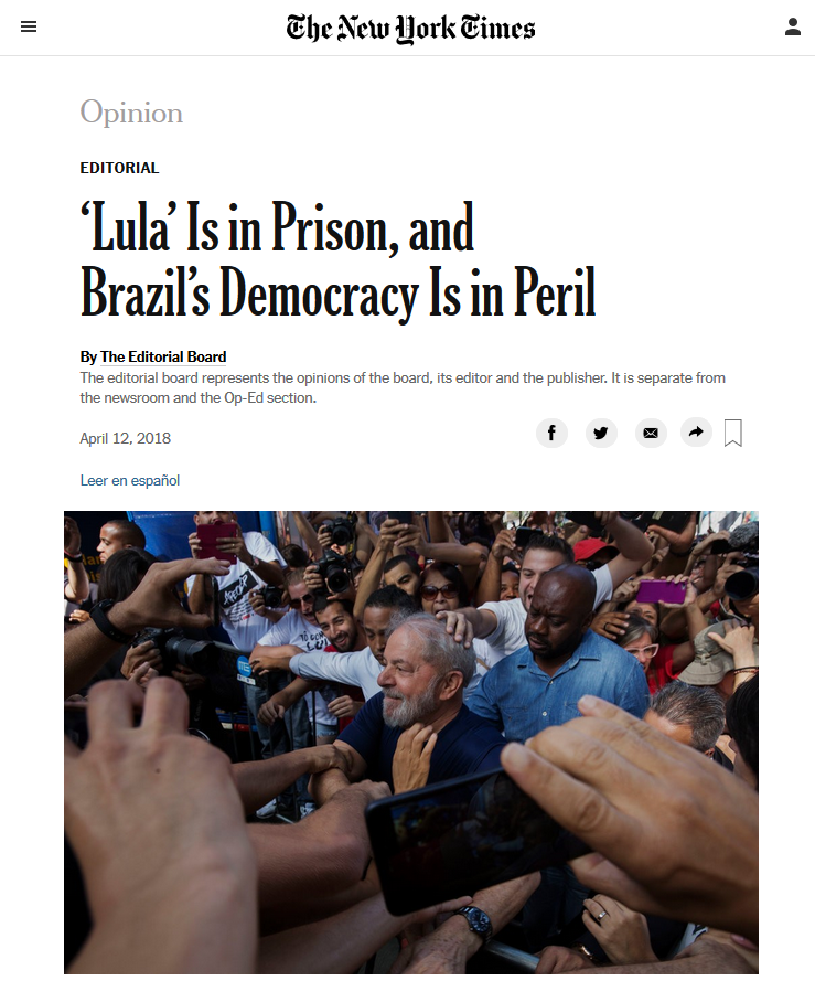 NYT: Lula Is in Prison, and Brazil's Democracy Is in Peril