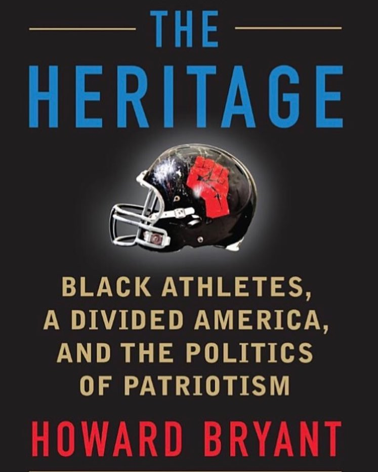 The Heritage: Black Athletes, A Divided America and the Politics of Patriotism