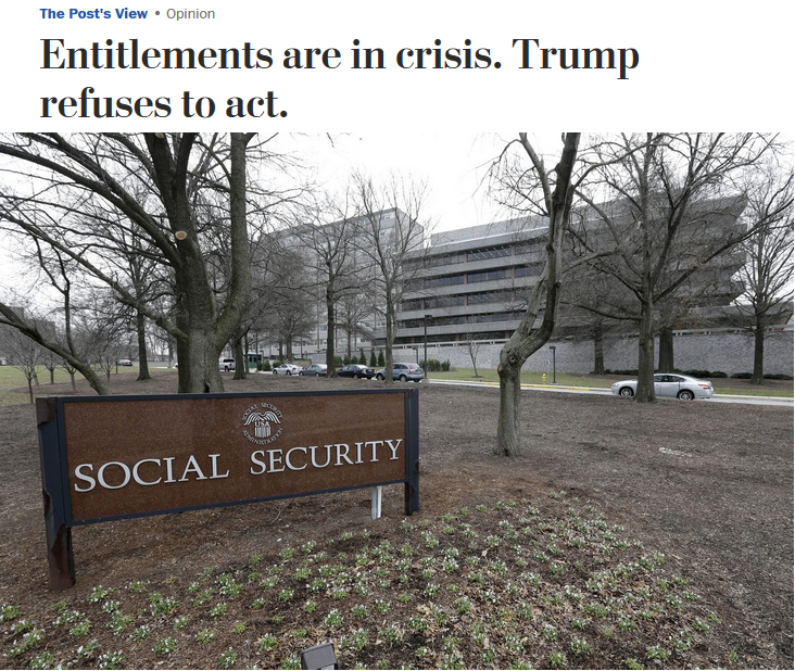WaPo: Entitlements are in crisis. Trump refuses to act.