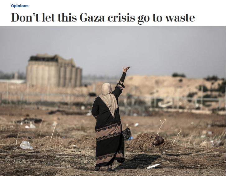 WaPo: Don't Let This Gaza Crisis Go to Waste