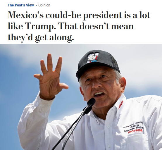 WaPo: Mexico's could-be president is a lot like Trump. That doesn't mean they'd get along.